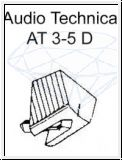 AUDIO TECHNICA   AT 3-5 D / 7 D